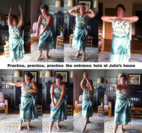 Practice the entrance hula at Julia's house